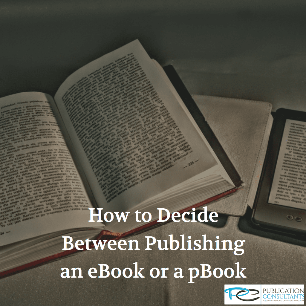 Page 3 publication consultants how to decide between publishing an ebook or a pbook fandeluxe Image collections