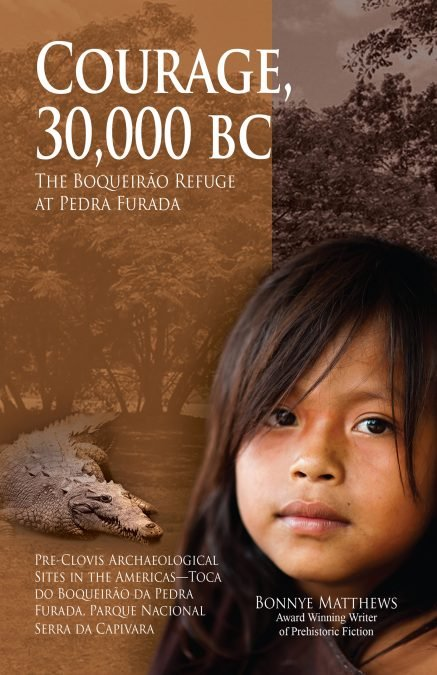 COURAGE, 30,000 BC