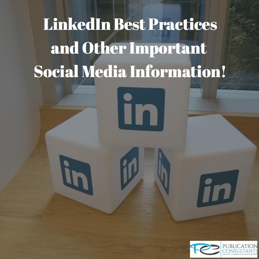 Making The Most Out Of Social Media: LinkedIn